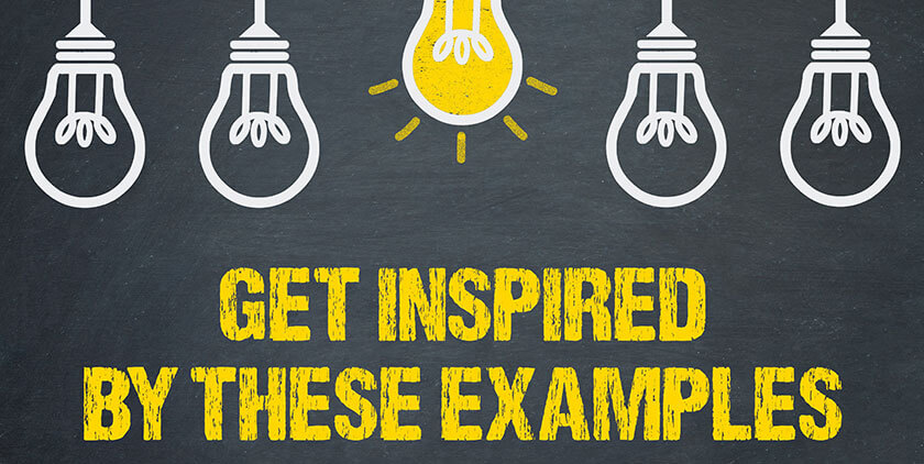 Get inspired by these examples